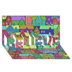 House 001 BELIEVE 3D Greeting Card (8x4)