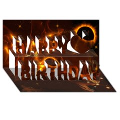 Fire And Flames In The Universe Happy Birthday 3d Greeting Card (8x4)  by FantasyWorld7