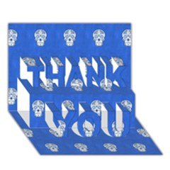 Skull Pattern Inky Blue Thank You 3d Greeting Card (7x5)  by MoreColorsinLife