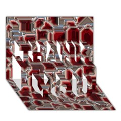 Metalart 23 Red Silver Thank You 3d Greeting Card (7x5)  by MoreColorsinLife