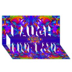 Abstract 2 Laugh Live Love 3d Greeting Card (8x4)  by icarusismartdesigns