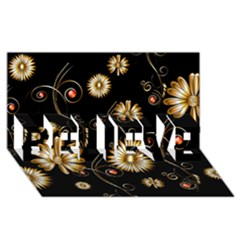 Golden Flowers On Black Background Believe 3d Greeting Card (8x4)  by FantasyWorld7