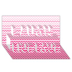 Pink Gradient Chevron Laugh Live Love 3d Greeting Card (8x4)  by CraftyLittleNodes