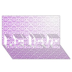 Purple Damask Gradient Believe 3d Greeting Card (8x4)