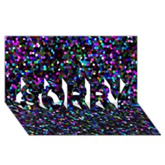 Glitter 1 Sorry 3d Greeting Card (8x4)  by MedusArt