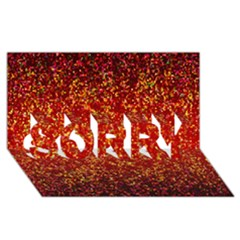 Glitter 3 Sorry 3d Greeting Card (8x4)  by MedusArt