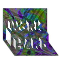 Colorful Abstract Stained Glass G301 Work Hard 3d Greeting Card (7x5)  by MedusArt