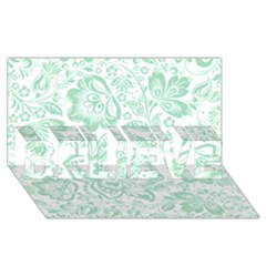 Mint Green And White Baroque Floral Pattern Believe 3d Greeting Card (8x4)  by Dushan