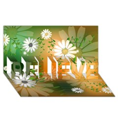 Beautiful Flowers With Leaves On Soft Background Believe 3d Greeting Card (8x4)