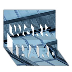 Abstract View Of Modern Buildings Work Hard 3d Greeting Card (7x5)  by OZMedia