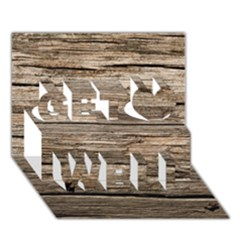 Weathered Wood Get Well 3d Greeting Card (7x5)