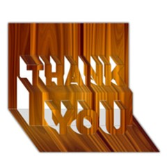 Shiny Striated Panel Thank You 3d Greeting Card (7x5)  by trendistuff