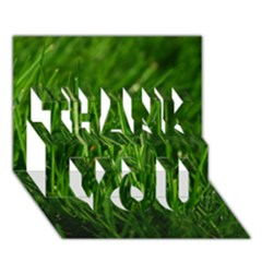 Green Grass 1 Thank You 3d Greeting Card (7x5)  by trendistuff