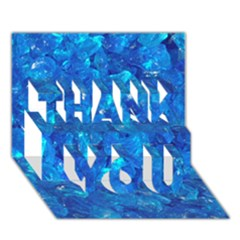 Turquoise Glass Thank You 3d Greeting Card (7x5)  by trendistuff