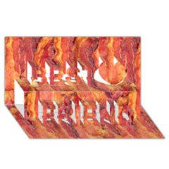 Bacon Best Friends 3d Greeting Card (8x4)  by trendistuff