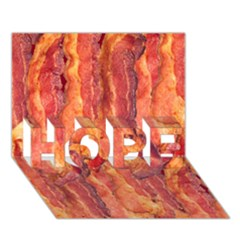 Bacon Hope 3d Greeting Card (7x5)  by trendistuff