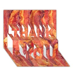 Bacon Thank You 3d Greeting Card (7x5)  by trendistuff