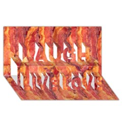 Bacon Laugh Live Love 3d Greeting Card (8x4)  by trendistuff