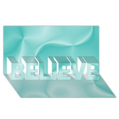 Colors In Motion,teal Believe 3d Greeting Card (8x4)  by MoreColorsinLife