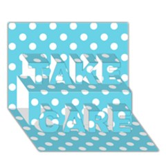 Sky Blue Polka Dots Take Care 3d Greeting Card (7x5)