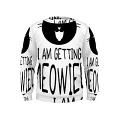 I Am Getting Meowied Boys  Sweatshirts