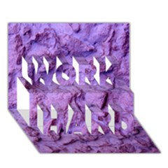 Purple Wall Background Work Hard 3d Greeting Card (7x5)  by Costasonlineshop