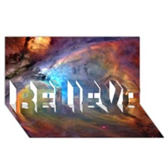 Orion Nebula Believe 3d Greeting Card (8x4)  by trendistuff