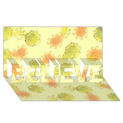 Shabby Floral 1 Believe 3d Greeting Card (8x4)  by MoreColorsinLife