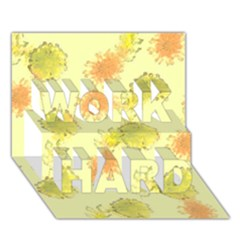 Shabby Floral 1 Work Hard 3d Greeting Card (7x5)