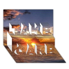 Tahitian Sunset Take Care 3d Greeting Card (7x5)  by trendistuff