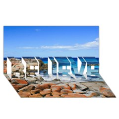 Bay Of Fires Believe 3d Greeting Card (8x4)  by trendistuff