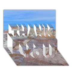 Painted Desert Thank You 3d Greeting Card (7x5)  by trendistuff