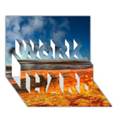 Fire River Work Hard 3d Greeting Card (7x5)  by trendistuff