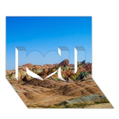 Zhangye Danxia I Love You 3d Greeting Card (7x5)  by trendistuff