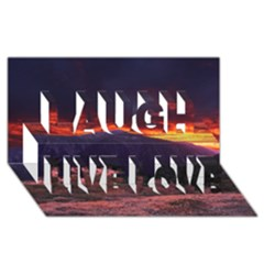 San Gabriel Mountain Sunset Laugh Live Love 3d Greeting Card (8x4)  by trendistuff