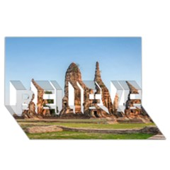 Chaiwatthanaram Believe 3d Greeting Card (8x4)  by trendistuff