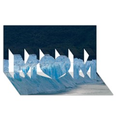 Perito Moreno Glacier Mom 3d Greeting Card (8x4)  by trendistuff