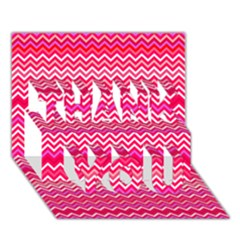 Valentine Pink And Red Wavy Chevron Zigzag Pattern Thank You 3d Greeting Card (7x5)  by PaperandFrill