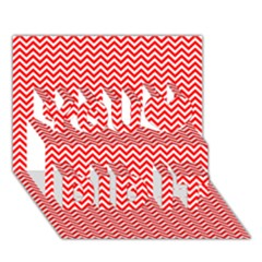 Red And White Chevron Wavy Zigzag Stripes You Did It 3d Greeting Card (7x5) by PaperandFrill
