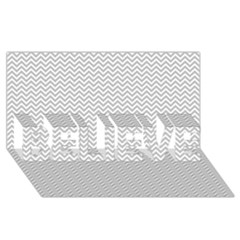 Silver And White Chevrons Wavy Zigzag Stripes Believe 3d Greeting Card (8x4)  by PaperandFrill