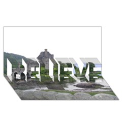 Scotland Eilean Donan Believe 3d Greeting Card (8x4)  by trendistuff