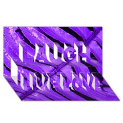 Purple Fern Laugh Live Love 3d Greeting Card (8x4)  by timelessartoncanvas