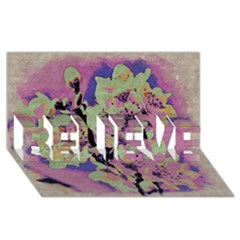 Floral Art Studio 12216 Believe 3d Greeting Card (8x4)  by MoreColorsinLife