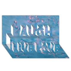 Abstract Waters With Hints Of Pink Laugh Live Love 3d Greeting Card (8x4)  by timelessartoncanvas