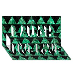 Triangle2 Black Marble & Green Marble Laugh Live Love 3d Greeting Card (8x4) by trendistuff