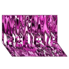 Funky Chevron Hot Pink Believe 3d Greeting Card (8x4)  by MoreColorsinLife