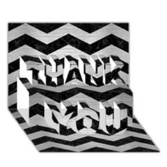 Chevron3 Black Marble & Silver Brushed Metal Thank You 3d Greeting Card (7x5) by trendistuff