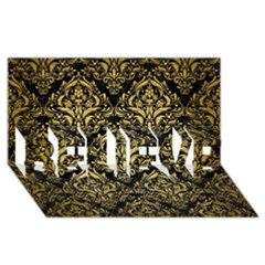 Damask1 Black Marble & Gold Brushed Metal Believe 3d Greeting Card (8x4) by trendistuff