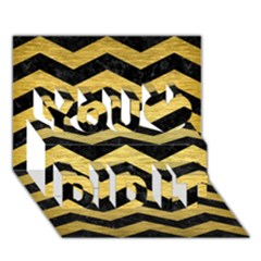 Chevron3 Black Marble & Gold Brushed Metal You Did It 3d Greeting Card (7x5) by trendistuff