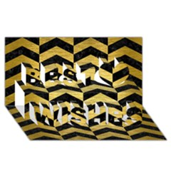Chevron2 Black Marble & Gold Brushed Metal Best Wish 3d Greeting Card (8x4) by trendistuff